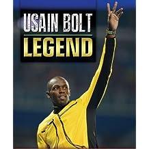 Usain Bolt: Legend