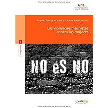 Las violencias machistas contra las mujeres (Congressos, Band 6)