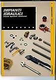 IMPIANTI IDRAULICI - utensili, riparazioni, installazioni