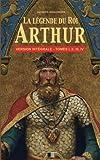 la l?gende du roi arthur version int?grale tomes i ii iii iv