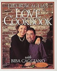 Leo Buscaglia's Love Cookbook by Leo F. Buscaglia (1994-11-02)