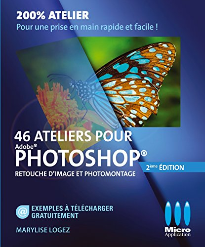 46-ateliers-pour-photoshop-retouche-dimage-et-photomontage