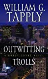 Outwitting Trolls (Thorndike Mystery) by William G. Tapply (2011-02-02)