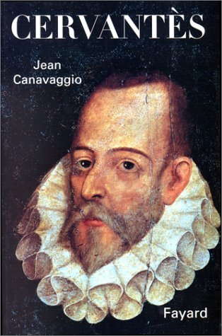 CERVANTES by JEAN CANAVAGGIO (September 17,1997)