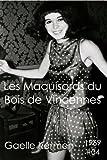 #04 Les Maquisards du Bois de Vincennes (50 ans d'écriture en cahier 1960-2010)
