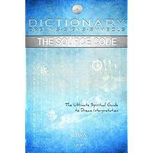 Dictionary Dreams-Signs-Symbols: The Source Code