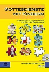 Gottesdienste mit Kindern: Handreichungen von Neujahr bis Christfest 2018