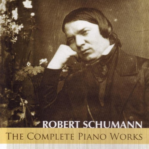 Schumann: The Complete Piano Works
