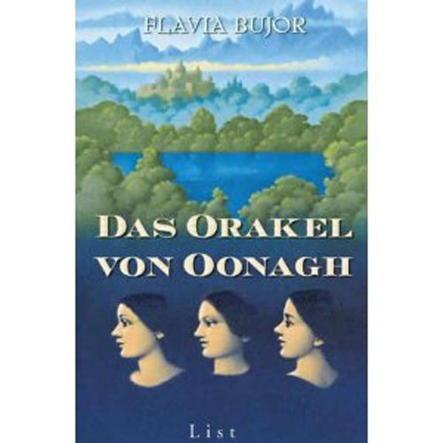 Buchseite und Rezensionen zu 'Das Orakel von Oonagh: Roman' von Flavia Bujor
