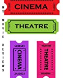 "My Movie Reviews: Ticket Stub Design | Perfect Gift for Movie Lovers | Movie Journal |Film Log | Keep A record Of All The Movies You Have Watched & Your Review| Space for 100 Records & Loads More Features | 8 x 10"" Large"