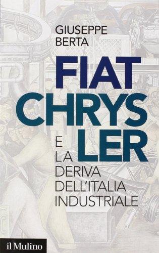 fiat-chrysler-e-la-deriva-dellitalia-industriale