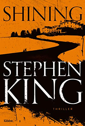 Shining: Als Buch und Film ein Welterfolg -