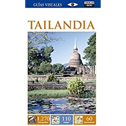 Tailandia (Guías Visuales 2015) (GUIAS VISUALES) de VARIOS AUTORES (8 may 2015) Tapa blanda