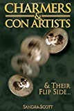 Charmers & Con Artists: And Their Flip Side by Sandra Scott (4-Jun-2014) Paperback