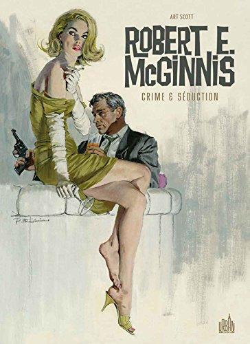ROBERT E. McGINNIS Crime & Séduction
