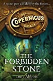 The Forbidden Stone (The Copernicus Legacy, Book 1)