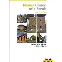 Neues Bauen mit Stroh in Europa