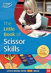 The Little Book of Scissor Skills: Little Books with Book Ideas