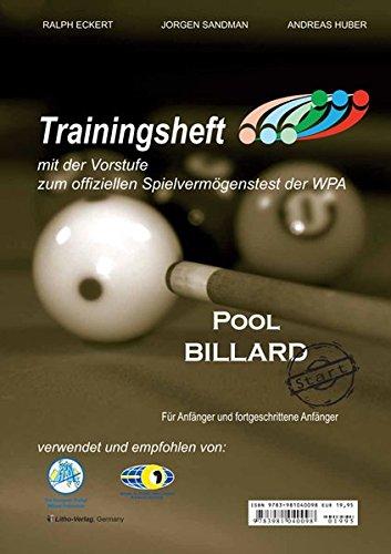 Pool Billard Trainingsheft PAT-Start: Mit der Vorstufe zum offiziellen Spielvermögenstest der WPA