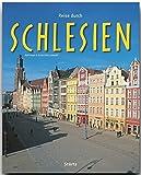Reise durch SCHLESIEN - Ein Bildband mit über 200 Bildern auf 140 Seiten - STÜRTZ Verlag - Ernst-Otto Luthardt (Autor), Ralf Freyer (Fotograf)