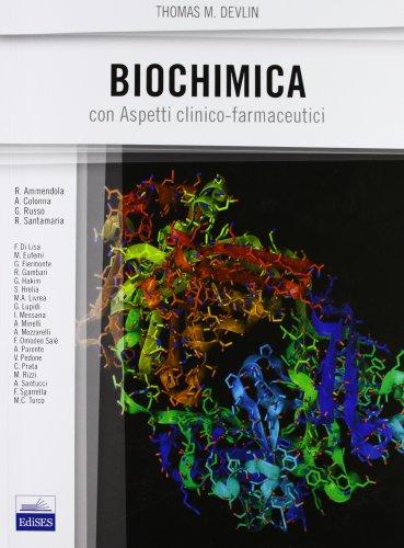 Biochimica con aspetti clinico-farmaceutici