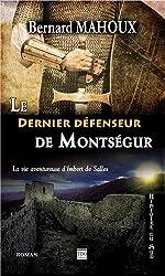Le dernier défenseur de Montségur