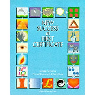 New Success at First Certificate: Student's Book (Paperback) - Common por Robert O'Neill