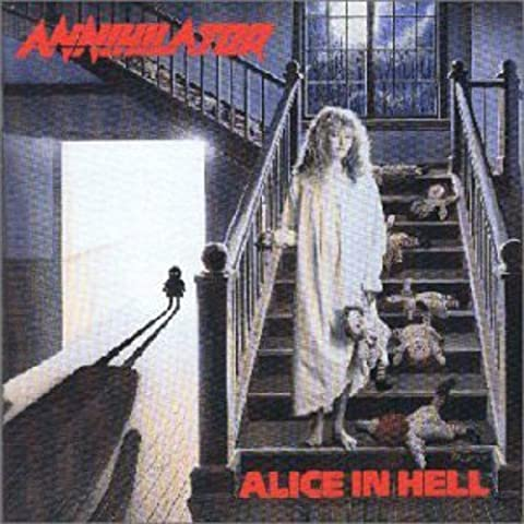 Alice In Hell (Reissue) by Annihilator