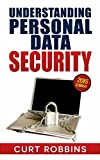 Understanding Personal Data Security: 2015 Edition (English Edition)