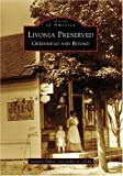 Livonia Preserved: Greenmead and Beyond (MI) (Images of America) by Suzanne Daniel (2006-10-11)