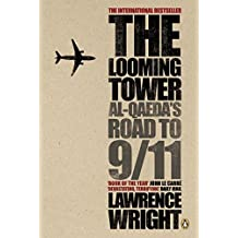 The Looming Tower: Al Qaeda's Road to 9/11