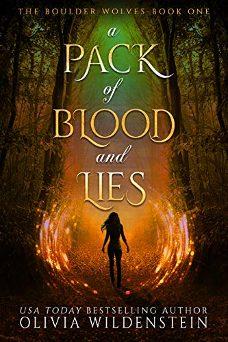 A Pack of Blood and Lies (The Boulder Wolves Book 1) (English Edition)