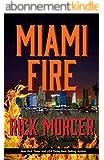 Miami Fire (Manny Williams Series Book 8) (English Edition)
