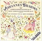 Brahms: Liebeslieder Walzer, Op. 52 / Neue Liebeslieder Walzer, Op. 65