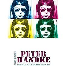 Peter Handke: Pop als poetisches Prinzip