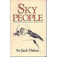 Sky People by Jack Nisbet (1984-10-01)