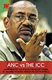 ANC vs the ICC: How Sudanese President Omar Al-Bashir avoided arrest in SA (News Flash)