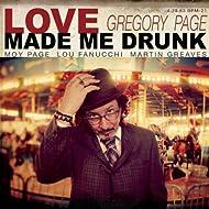 Love Made Me Drunk