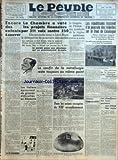 PEUPLE C.G.T. (LE) [No 6285] du 07/04/1938 - ENCORE DES ENFANTS A SAUVER PAR GEORGES BUISSON - LA CHAMBRE A VOTE LES PROJETS FINANCIERS PAR 311 VOIX CONTRE 250 - LES ITALIENS EPROUVENT DE GROSSES DIFFICULTES EN ABYSSINIE - LE CONGRES DE L'UNION DES SYNDICATS DE LA REGION PARISIENNE S'OUVRE CE MATIN - LE CONFLIT DE LA METALLURGIE RESTE TOUJOURS AU MEME POINT - HIER - DE NOUVELLES USINES - DONT MATFORD - ONT DEBRAYE - UN ORDRE DU JOUR DE L'UNION DE LA METALLURGIE - DANS LES USINES OCCUPEES DU XII