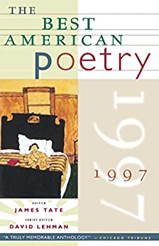 The Best American Poetry 1997 (English Edition) par [Tate, James]