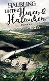 'Halbling unter Huren und Halunken (...' von 'Alexander Bálly'