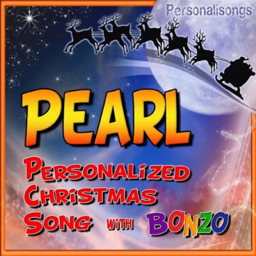 Pearl Personalized Christmas Song With Bonzo