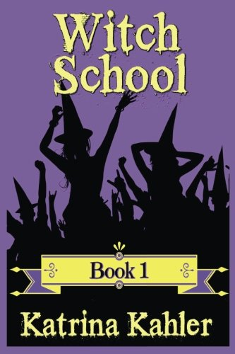 Books for Girls - WITCH SCHOOL - Book 1 thumbnail
