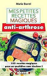 Mes petites recettes magiques anti-arthrose