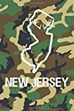 New Jersey: Blank Lined Journal for anyone that loves New Jersey, camo and hunting!