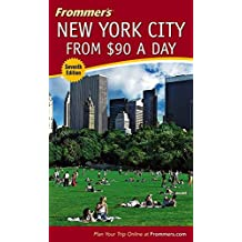 Frommer's 2005 New York City from $90 a Day
