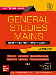 Master The Mains – General Studies Mains (GS Paper III): Solved Previous Years' and Model Questions | UPSC