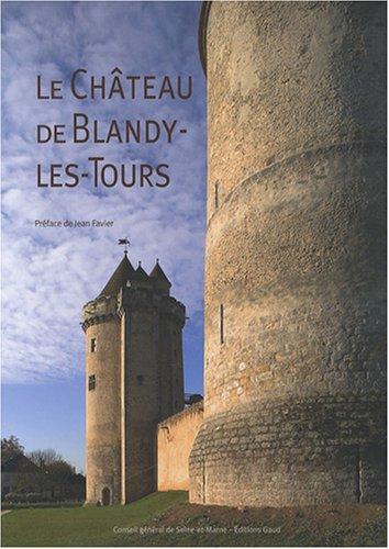 Le château de Blandy-les-Tours par Isabelle Rambaud