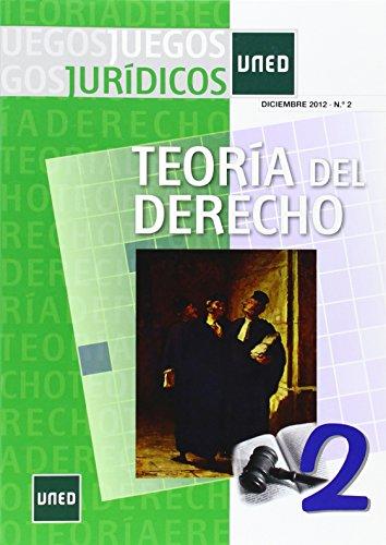 Juegos jurídicos. Teoría del derecho Nº 2 (CIENCIAS SOCIALES Y JURÍDICAS)