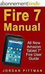 Fire 7 Manual: All New Amazon Tablet...